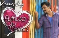 Puthusa Oru Thinusa Song Lyrics - Vicanes Jay & Yashini Devi