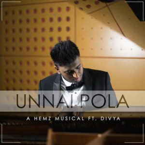 Unnai Pola Song Lyrics - Hemz ft Divya