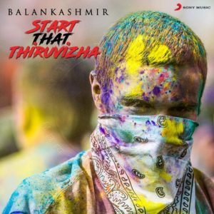 Start That Thiruvizha Song Lyrics - Balan Kashmir feat Switch LockUp