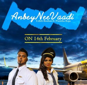 Anbey Nee Vaadi Song Lyrics - Udith Roshan feat Punitha Raja