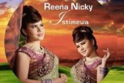 Istimewa Song Lyrics - Reena Nicky, Matilda Radge & Boy Radge