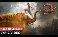 Bale Bale Bale Song Lyrics - Baahubali 2 Tamil Songs (2017)