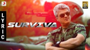 Survival Song Lyrics - Vivegam Movie ( Ajith Kumar )
