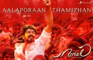 Aalaporaan Thamizhan Lyrics from Mersal Movie